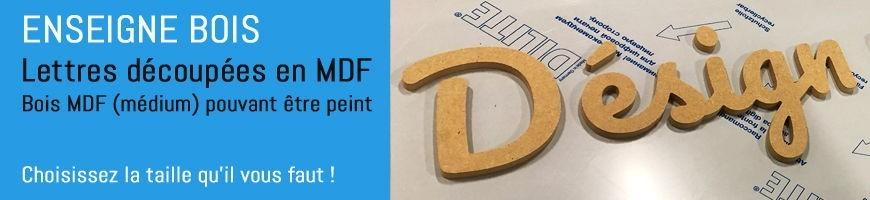 Enseigne BOIS en lettres découpées pour votre magasin| Enseigne en KIT